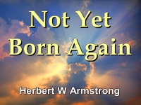 Listen to Not Yet Born Again
