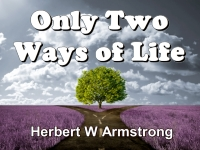 Listen to Only Two Ways of Life