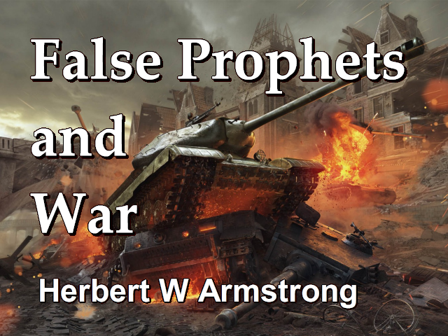 Outline of Prophecy 18 - False Prophets and War