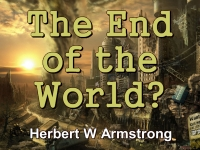Listen to Outline of Prophecy 20 - The End of the World?