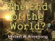 Outline of Prophecy 20 - The End of the World?
