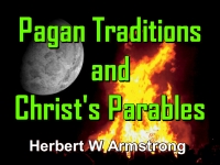 Listen to Pagan Traditions and Christ's Parables