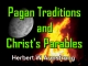 Pagan Traditions and Christ's Parables