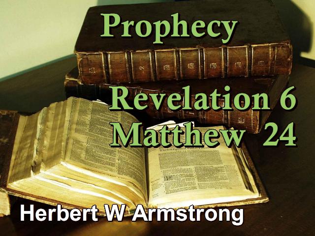 Prophecy - Revelation 6 - Matthew 24