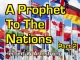 Outline of Prophecy 04 - A Prophet To The Nations - Part 2