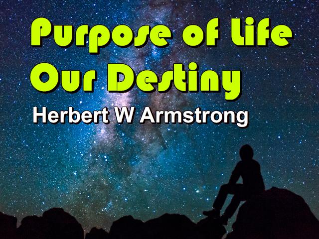 Purpose of Life - Our Destiny