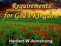 Listen to Requirements for God's Kingdom
