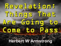 Listen to Revelation: Things That Are Going to Come to Pass