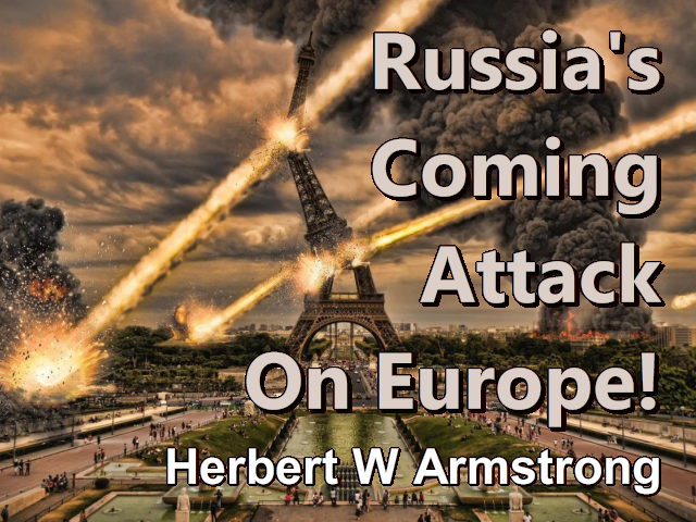 Outline of Prophecy 13 - Russia's Coming Attack On Europe!