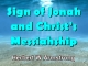 Sign of Jonah and Christ's Messiahship