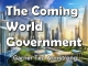 The Coming World Government