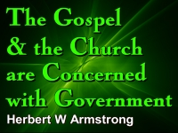 Listen to The Gospel and the Church are Concerned with Government