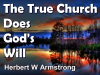 Listen to The True Church Does God's Will