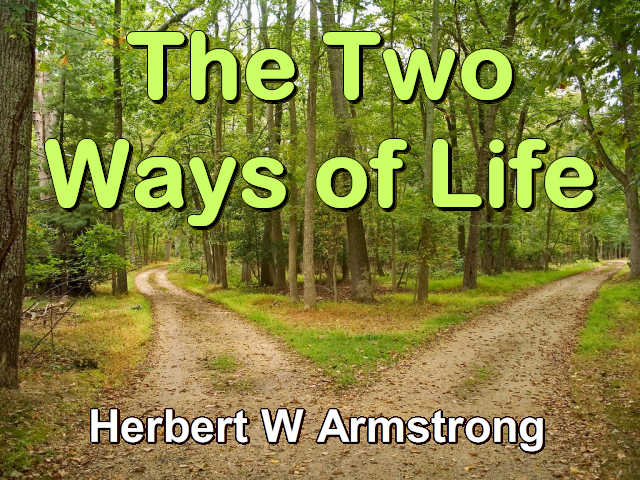 The Two Ways of Life