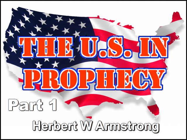 The U.S. in Prophecy - Part 1