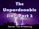 The Unpardonable Sin - Part 2