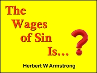 Listen to The Wages of Sin Is...?