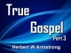 True Gospel - Part 3