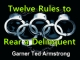 Twelve Rules to Rear a Delinquent