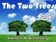 The Two Trees - Part 2