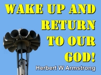 Listen to Wake Up and Return To Our GOD!