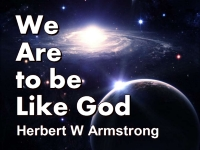Listen to We Are to be Like God