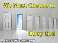 Listen to We Must Choose to Obey God