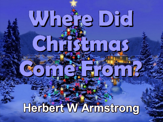Where Did Christmas Come From.Where Did Christmas Come From The World Tomorrow Radio