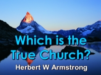 Listen to Which is the True Church?