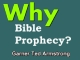 Why Bible Prophecy?