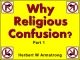 Why Religious Confusion? - Part 1