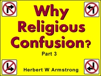 Listen to Why Religious Confusion? - Part 3