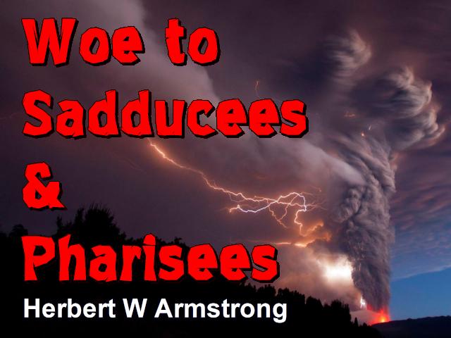 Woe to Sadducees & Pharisees