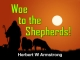 Woe to the Shepherds!