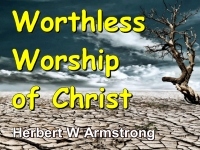 Listen to Worthless Worship of Christ