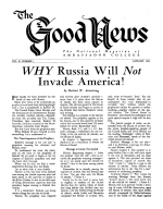 WHY Russia Will Not Invade America! Good News Magazine January 1952 Volume: Vol II, No. 1