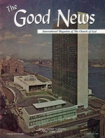 God's UNITY Seen In Ministerial Conference Good News Magazine January 1965 Volume: Vol XIV, No. 1