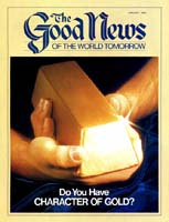 What Lies Ahead Now? Good News Magazine January 1984 Volume: VOL. XXXI, NO. 1