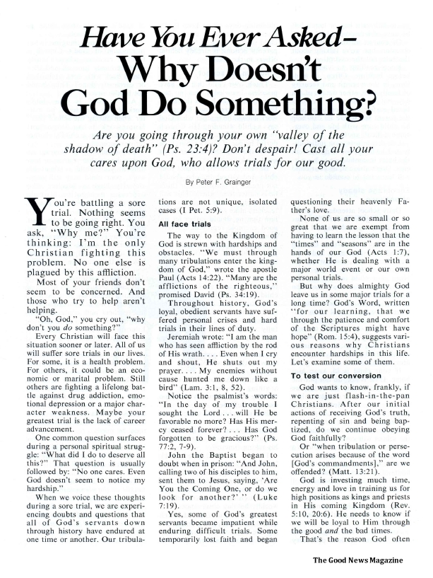 Have You Ever Asked - Why Doesn't God Do Something?