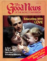 Sharing: Confessions of a Busy Father Good News Magazine January 1985 Volume: VOL. XXXII, NO. 1