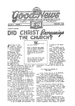 DID CHRIST Reorganize THE CHURCH? Good News Magazine February-April 1939 Volume: Vol V, No. 1
