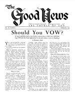 Should You VOW? Good News Magazine February 1960 Volume: Vol IX, No. 2