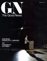 Resurrection of the Dead Good News Magazine February 1974 Volume: Vol XXIII, No. 2