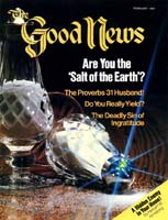 'Nevertheless...' Why the children of Israel doubted God's promise! Good News Magazine February 1982 Volume: Vol XXIX, No. 2 Issue: ISSN 0432-0816