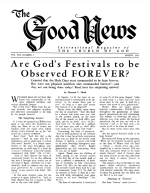 Should Christians Celebrate BIRTHDAYS? Good News Magazine March 1959 Volume: Vol VIII, No. 3