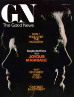 Your Best Investment - Part Two Good News Magazine March 1975 Volume: Vol XXIV, No. 3