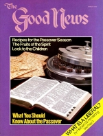 The Fruits of the Spirit: Joy Good News Magazine March 1979 Volume: VOL. XXVI, NO. 3 Issue: USPS 969-640