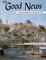 Dr. C. Paul Meredith - 1902-1968 Good News Magazine April 1968 Volume: Vol XVII, No. 04