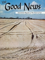 A Sabbath Rest for the Land! Good News Magazine April 1969 Volume: Vol XVIII, No. 4