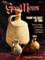 The Parables of Jesus: THE KINGDOM Good News Magazine April 1979 Volume: Vol XXVI, No. 4 Issue: ISSN 0432-0816